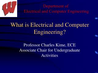 What is Electrical and Computer Engineering?