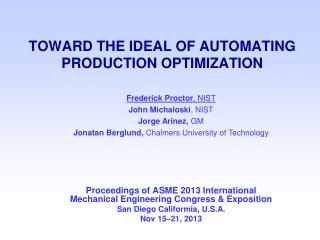 TOWARD THE IDEAL OF AUTOMATING PRODUCTION OPTIMIZATION