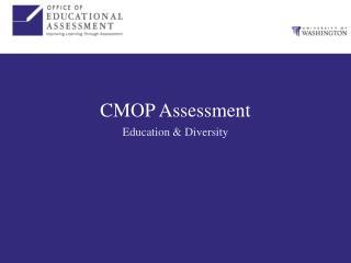 CMOP Assessment