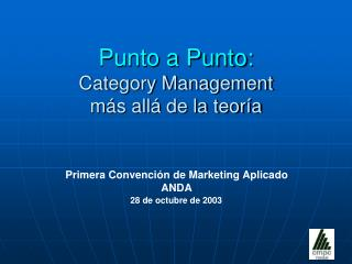 Punto a Punto: Category Management  más allá de la teoría