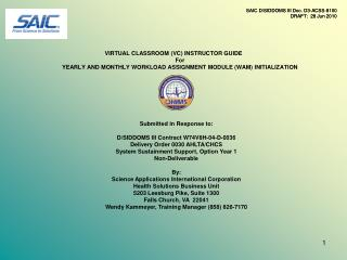 VIRTUAL CLASSROOM VC INSTRUCTOR GUIDE For YEARLY AND MONTHLY WORKLOAD ASSIGNMENT MODULE WAM INITIALIZATION