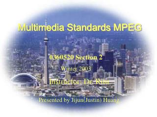 Multimedia Standards MPEG