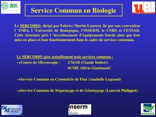Service Commun en Biologie