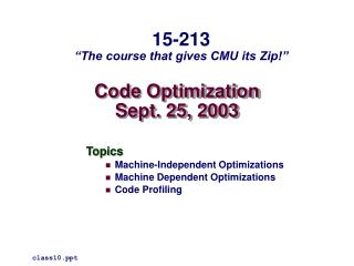 Code Optimization Sept. 25, 2003