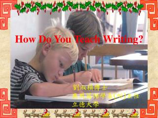 What are the problems with writing teaching?