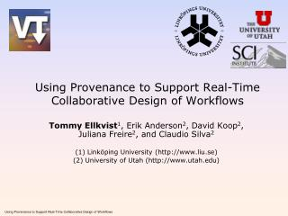 Using Provenance to Support Real-Time Collaborative Design of Workflows
