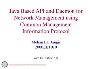 Java Based API and Daemon for Network Management using Common Management Information Protocol