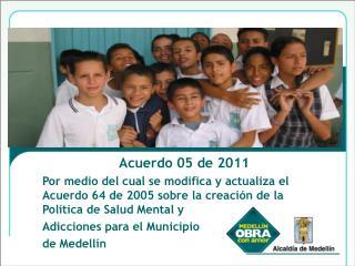 Acuerdo 05 de 2011