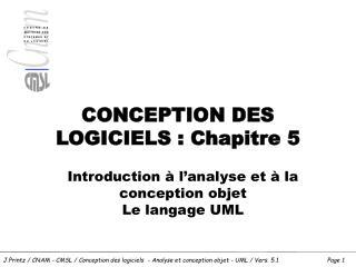 CONCEPTION DES LOGICIELS : Chapitre 5