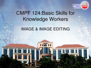 CMPF 124:Basic Skills for Knowledge Workers