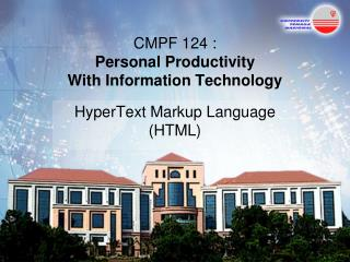 CMPF 124 :  Personal Productivity  With Information Technology