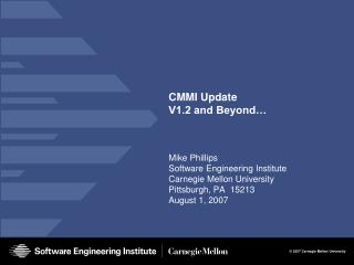 CMMI Update V1.2 and Beyond…