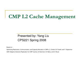 CMP L2 Cache Management