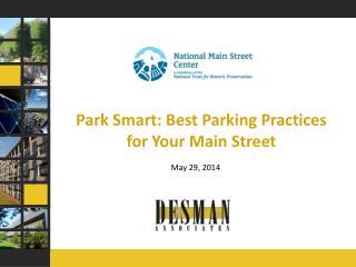 Park Smart: Best Parking Practices for Your Main Street