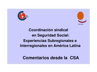 Coordinación sindical      en Seguridad Social: