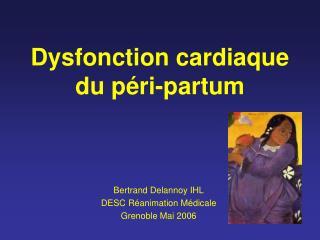 Dysfonction cardiaque du péri-partum