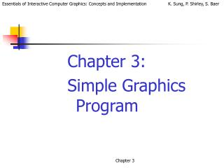 Chapter 3:  Simple Graphics Program