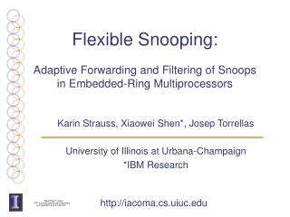 Flexible Snooping: Adaptive Forwarding and Filtering of Snoops  in Embedded-Ring Multiprocessors
