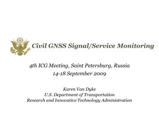 Civil GNSS Signal/Service Monitoring