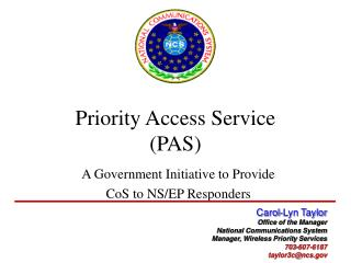 Priority Access Service  (PAS)