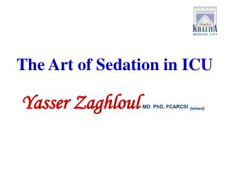 The Art of Sedation in ICU