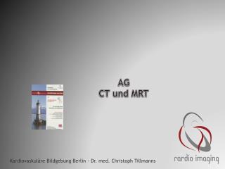 AG  CT und MRT