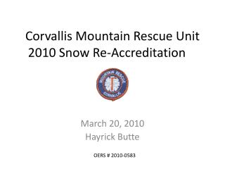 Corvallis Mountain Rescue Unit 2010 Snow Re-Accreditation