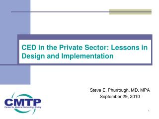 CED in the  Private Sector: Lessons in Design and Implementation