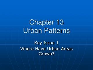 Chapter 13 Urban Patterns