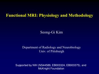 Functional MRI: Physiology and Methodology