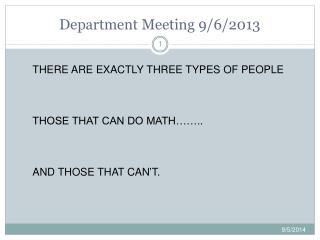 Department Meeting 9/6/2013
