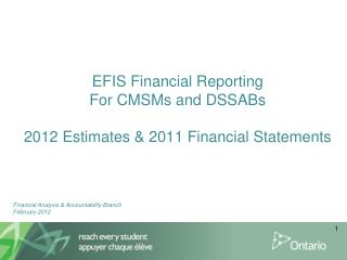 EFIS Financial Reporting For CMSMs and DSSABs 2012 Estimates & 2011 Financial Statements