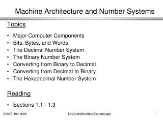 Machine Architecture and Number Systems