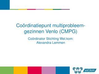 Coördinatiepunt multiprobleem-gezinnen Venlo (CMPG)