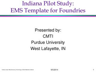 Indiana Pilot Study:  EMS Template for Foundries