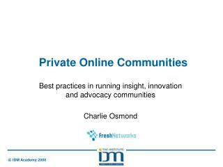 Private Online Communities