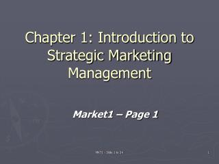 Chapter 1: Introduction to Strategic Marketing Management