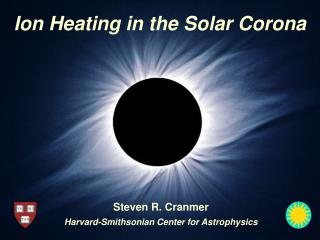 Ion Heating in the Solar Corona