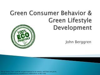 Green Consumer Behavior & Green Lifestyle Development