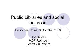 Public Libraries and social inclusion