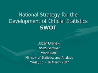 National Strategy for the Development of Official Statistics SWOT