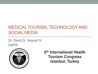 Medical Tourism, Technology  and  Social Media