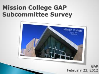 Mission College GAP Subcommittee Survey