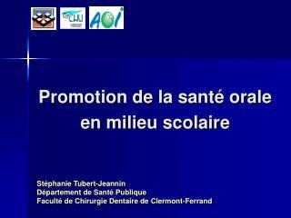 Promotion de la sant� orale en milieu scolaire