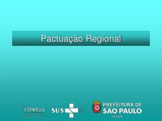 Pactua��o Regional