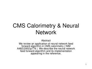 CMS Calorimetry & Neural Network