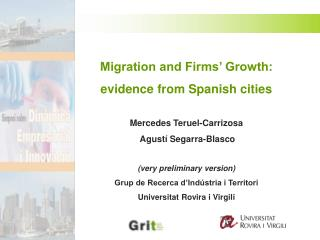 Migration and Firms' Growth:  evidence from Spanish cities Mercedes Teruel-Carrizosa