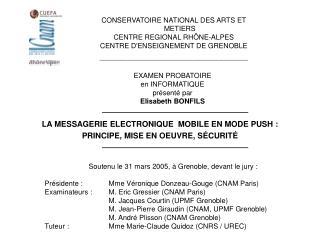 Soutenu le 31 mars 2005, à Grenoble, devant le jury: