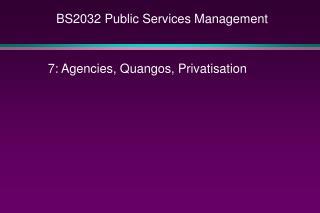 BS2032 Public Services Management