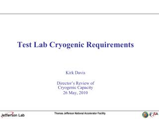 Test Lab Cryogenic Requirements